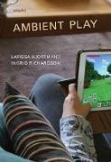 Cover-Bild zu Ambient Play (eBook) von Hjorth, Larissa