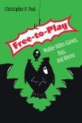 Cover-Bild zu Free-to-Play (eBook) von Paul, Christopher A.