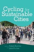 Cover-Bild zu Cycling for Sustainable Cities (eBook) von Buehler, Ralph (Hrsg.)