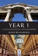 Cover-Bild zu Year 1 (eBook) von Buck-Morss, Susan