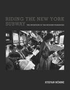 Cover-Bild zu Riding the New York Subway (eBook) von Hohne, Stefan