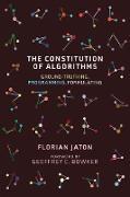Cover-Bild zu The Constitution of Algorithms (eBook) von Jaton, Florian