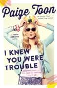 Cover-Bild zu I Knew You Were Trouble (eBook) von Toon, Paige