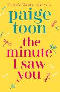 Cover-Bild zu The Minute I Saw You von Toon, Paige