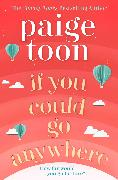 Cover-Bild zu If You Could Go Anywhere von Toon, Paige