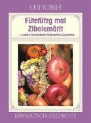 Cover-Bild zu Füfefüfzg mal Zibelemärit von Tobler, Ueli