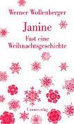 Cover-Bild zu Janine - Fast eine Weihnachtsgeschichte von Wollenberger, Werner