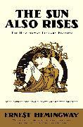 Cover-Bild zu The Sun Also Rises von Hemingway, Ernest