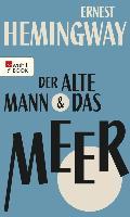 Cover-Bild zu Der alte Mann und das Meer (eBook) von Hemingway, Ernest