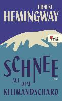 Cover-Bild zu Schnee auf dem Kilimandscharo (eBook) von Hemingway, Ernest