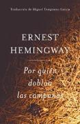 Cover-Bild zu Por Quien Doblan Las Campanas (Spanish Edition) (eBook) von Hemingway, Ernest
