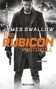 Cover-Bild zu Das Rubicon-Protokoll (eBook) von Swallow, James