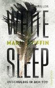 Cover-Bild zu White Sleep - Unschuldig in den Tod (eBook) von Griffin, Mark