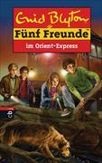 Cover-Bild zu Fünf Freunde im Orient-Express von Blyton, Enid