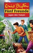 Cover-Bild zu Fünf Freunde jagen den Vampir von Blyton, Enid