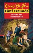 Cover-Bild zu Fünf Freunde suchen den Piratenschatz von Blyton, Enid