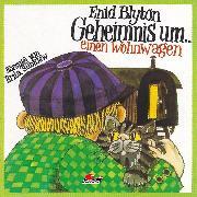 Cover-Bild zu Enid Blyton, Geheimnis um einen Wohnwagen (Audio Download) von Blyton, Enid