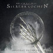 Cover-Bild zu Das Erbe der Macht - Silberknochen (Urban Fantasy) (Audio Download) von Suchanek, Andreas