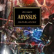 Cover-Bild zu The Horus Heresy 08: Abyssus (Audio Download) von Counter, Ben