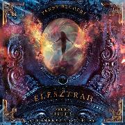 Cover-Bild zu Elesztrah (Band 1): Feuer und Eis (Audio Download) von Bechert, Fanny