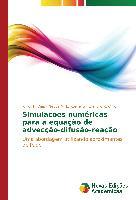 Cover-Bild zu Simulações numéricas para a equação de advecção-difusão-reação von F. Dias, Junior