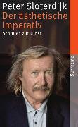 Cover-Bild zu Der ästhetische Imperativ von Sloterdijk, Peter