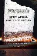 Cover-Bild zu Enzyklopädie der Medien 2 von Weibel, Peter