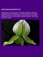 Cover-Bild zu Performancekünstler von Quelle: Wikipedia (Hrsg.)