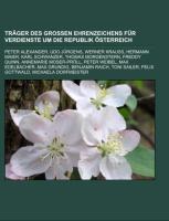 Cover-Bild zu Träger Des Großen Ehrenzeichens Für Verdienste Um Die Republik Österreich von Quelle: Wikipedia (Hrsg.)
