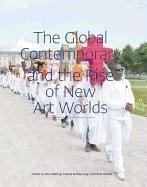 Cover-Bild zu Global Contemporary and the Rise of New Art Worlds von Belting, Hans (Hrsg.)