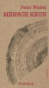 Cover-Bild zu MENSCH KEUN von Weibel, Peter