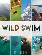 Cover-Bild zu Wild Swim Schweiz/Suisse/Switzerland von Daniel, Steffan