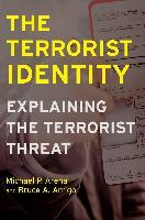 Cover-Bild zu The Terrorist Identity (eBook) von Arena, Michael P.
