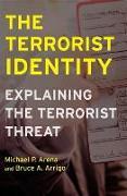 Cover-Bild zu Terrorist Identity (eBook) von Arena, Michael P.