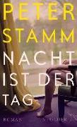Cover-Bild zu Stamm, Peter: Nacht ist der Tag (eBook)