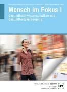Cover-Bild zu Mensch im Fokus I von Dr. Höhne, Anke