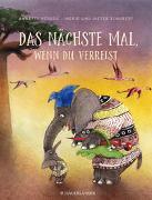 Cover-Bild zu Herzog, Annette: Das nächste Mal, wenn du verreist
