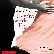 Cover-Bild zu Pradelski, Minka: Es wird wieder Tag (Audio Download)