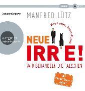 Cover-Bild zu Neue Irre von Lütz, Dr. Manfred