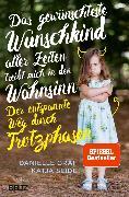 Cover-Bild zu Graf, Danielle: Das gewünschteste Wunschkind aller Zeiten treibt mich in den Wahnsinn (eBook)