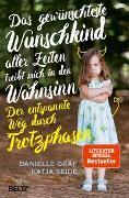 Cover-Bild zu Graf, Danielle: Das gewünschteste Wunschkind aller Zeiten treibt mich in den Wahnsinn