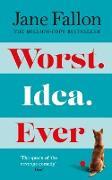 Cover-Bild zu Fallon, Jane: Worst Idea Ever (eBook)