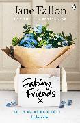Cover-Bild zu Fallon, Jane: Faking Friends (eBook)