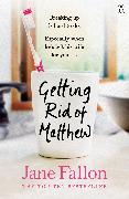 Cover-Bild zu Fallon, Jane: Getting Rid of Matthew (eBook)