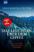 Cover-Bild zu Koppelstätter, Lenz: Das Leuchten über dem Gipfel (eBook)