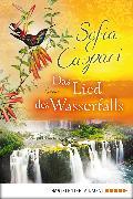 Cover-Bild zu Caspari, Sofia: Das Lied des Wasserfalls (eBook)