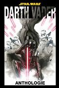 Cover-Bild zu Soule, Charles: Star Wars: Darth Vader Anthologie