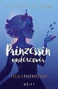 Cover-Bild zu Prinzessin undercover - Hoffnungen von Glynn, Connie