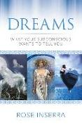 Cover-Bild zu Dreams: What Your Subconscious Wants to Tell You von Inserra, Rose