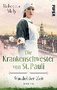Cover-Bild zu Maly, Rebecca: Die Krankenschwester von St. Pauli - Wandel der Zeiten (eBook)
